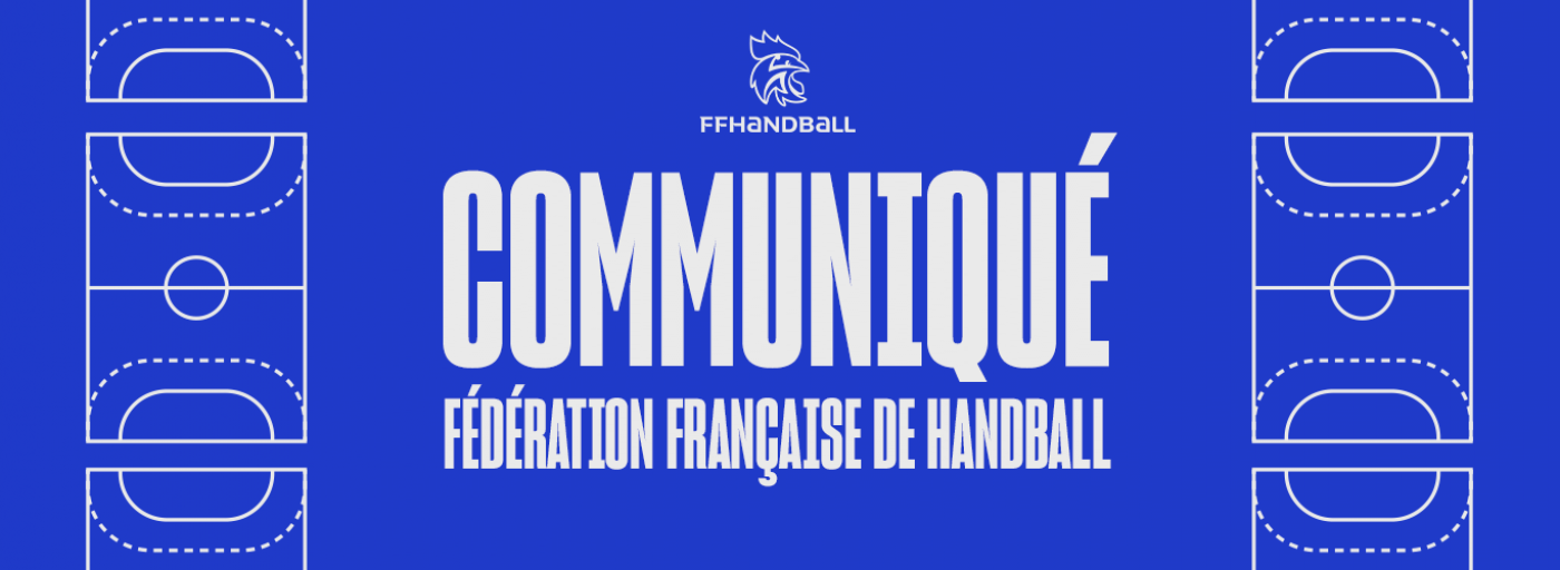 LA FFHANDBALL SUSPEND L'ENSEMBLE DE SES COMPETITIONS